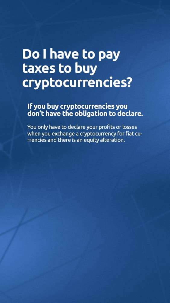 Do I have to pay taxes to buy cryptocurrencies?